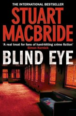 Stuart MacBride - Blind Eye