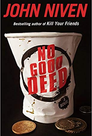 John Niven - no good deed