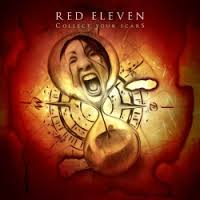 RED ELEVEN — Collect Your Scars